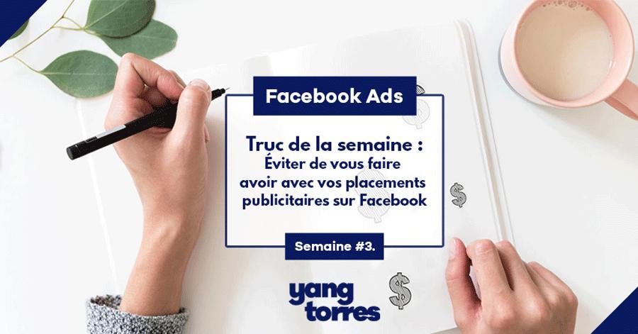 3. Éviter de vous faire avoir avec vos placements publicitaires sur Facebook